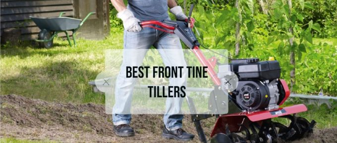 best front tine tillers in the market